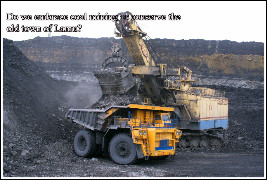 Do we embrace coal mining or conserve the old town of Lamu?