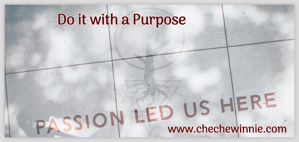 Do it with a Purpose